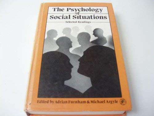 9780080243191: The Psychology of Social Situations: Selected Readings (Pergamon International Library of Science, Technology, Engineering, and Social Studies)