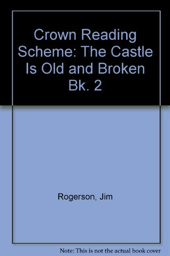 9780080243214: Crown Reading Scheme: The Castle Is Old and Broken Bk. 2