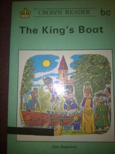 9780080243313: Crown Reader: The King's Boat (Book 6c - Crown Reading Scheme)