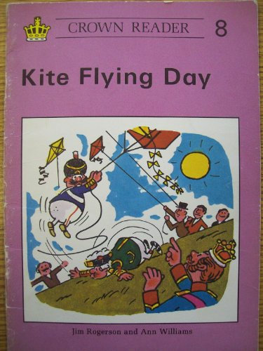 9780080243337: Crown Reader: Kite Flying Day (Book 8 - Crown Reading Scheme)