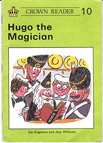 9780080243382: Crown Reading Scheme: Hugo the Magician Bk. 10 (Crown reader)