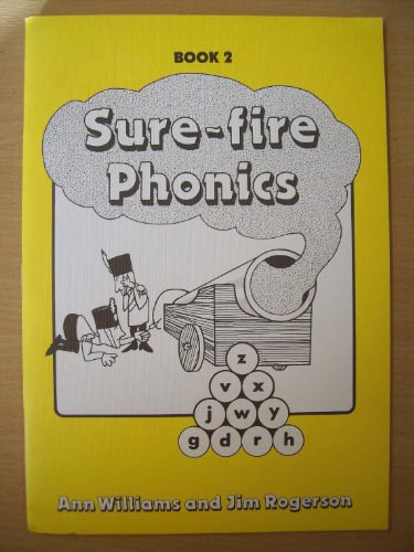 Sure-fire Phonics: Bk. 2 (0080243452) by Ann Williams; Jim Rogerson