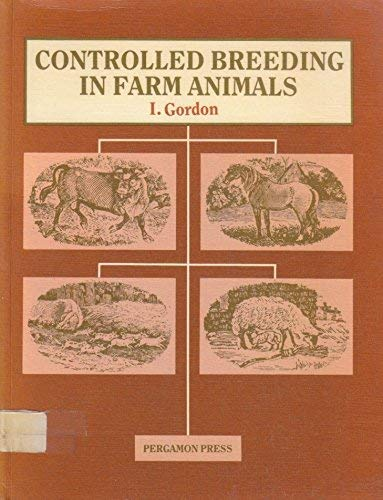 9780080244099: Controlled Breeding in Farm Animals (Pergamon international library of science, technology, engineering and social studies)