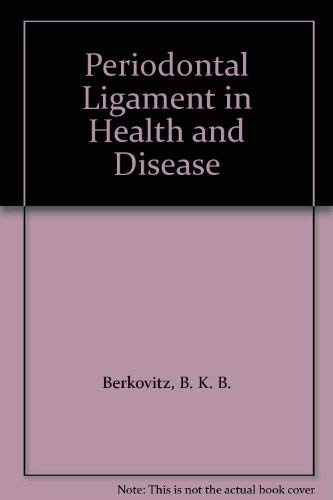 9780080244112: Periodontal Ligament in Health and Disease