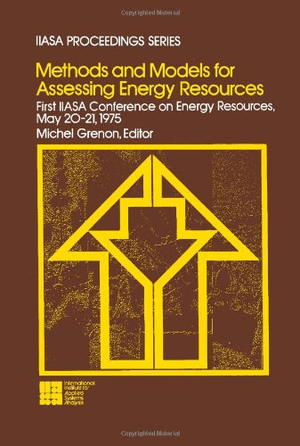 9780080244433: Methods and Models for Assessing Energy Resources (IIASA proceedings series ; v. 5)
