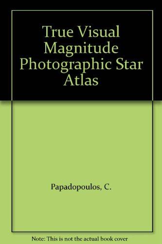 9780080244587: 001: True Visual Magnitude Photographic Star Atlas