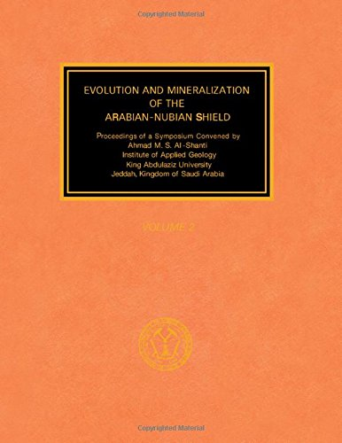 Evolution and Mineralization of the Arabian Nubian