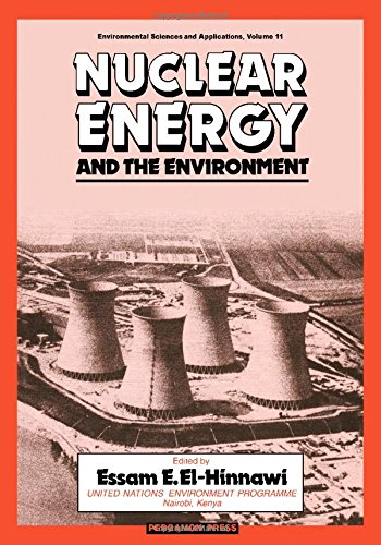 9780080244723: Nuclear Energy and the Environment (Environmental Sciences and Applications, V. 11)