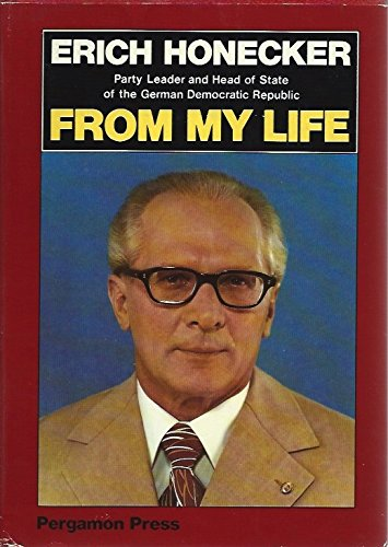 From My Life (Leaders of the world): Erich Honecker