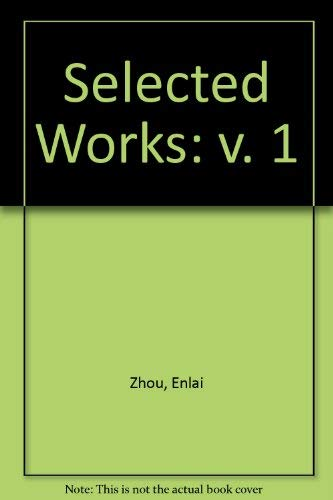 9780080245508: Selected Works of Zhou Enlai