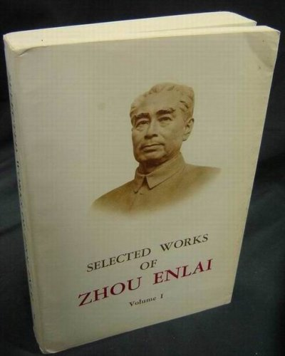 9780080245515: Selected Works of Zhou Enlai