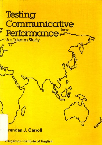 9780080245546: Testing Communicative Performance: Principles and Practice