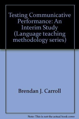 9780080245553: Testing Communicative Performance: An Interim Study