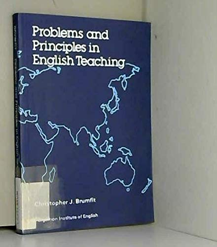 Problems and Principles in English Teaching (Language: C.J. Brumfit
