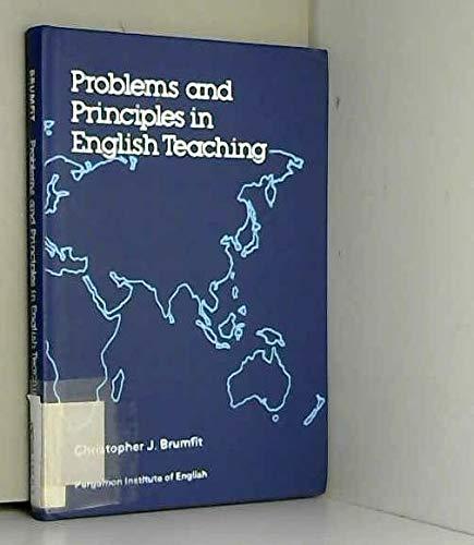 9780080245591: Problems and Principles in English Teaching (Language teaching methodology series)