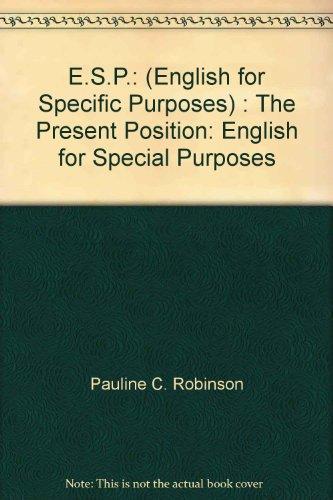 9780080245850: E.S.P.: (English for Specific Purposes) : The Present Position: English for Special Purposes