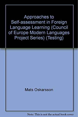9780080245942: Approaches to Self-assessment in Foreign Language Learning (Council of Europe Modern Languages Project Series) (Testing)