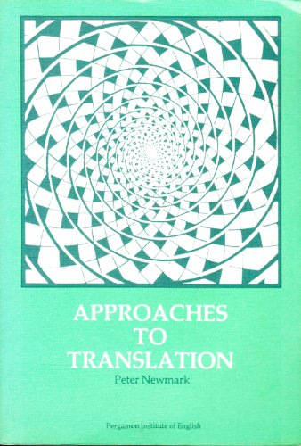 9780080246024: Approaches to Translation