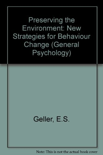 9780080246147: Preserving the Environment: New Strategies for Behaviour Change (General Psychology)