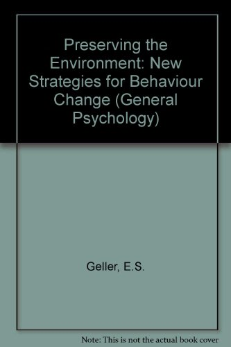 9780080246154: Preserving the Environment: New Strategies for Behavior Change (Pergamon General Psychology Series)