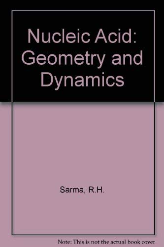 9780080246307: Nucleic Acid Geometry and Dynamics