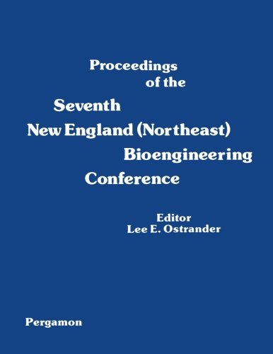 9780080246345: Proceedings of the Seventh New England (Northeast) Bioengineering Conference