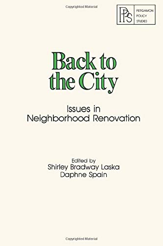 9780080246406: Back to the City: Issues in Neighborhood Renovation (Pergamon Policy Studies on Urban Affairs)