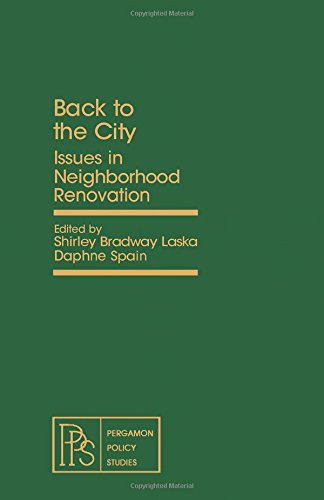 9780080246413: Back to the City: Issues in Neighborhood Renovation (Pergamon Policy Studies on Urban Affairs)