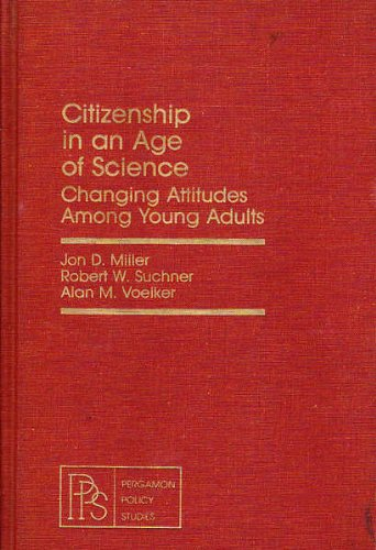 9780080246628: Citizenship in an Age of Science: Changing Attitudes Among Young Adults (Pergamon Policy Studies on Science and Technology)