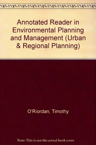 9780080246680: An Annotated Reader in Environmental Planning and Management (Urban and Regional Planning Series ; V. 30)