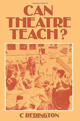 9780080246994: Can Theatre Teach?: Historical and Evaluative Analysis of Theatre in Education