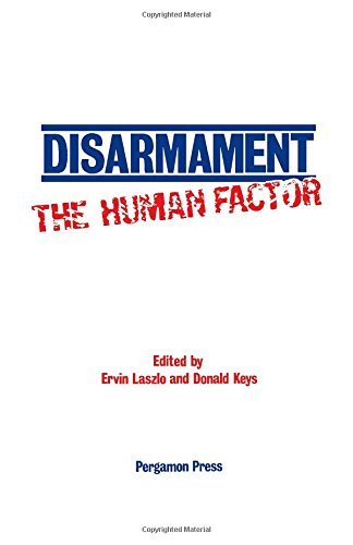 9780080247038: Disarmament: The Human Factor : Proceedings of a Colloquium on the Societal Context for Disarmament, Sponsored by Unitar and Planetary Citizens and H