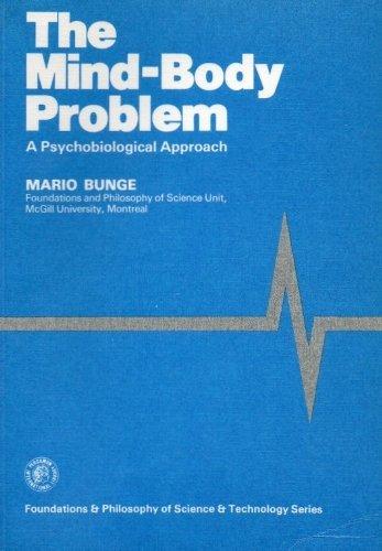 9780080247199: The Mind-Body Problem A Psychobiological Approach