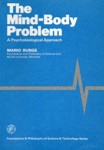 9780080247199: The Mind-Body Problem A Psychobiological Approach