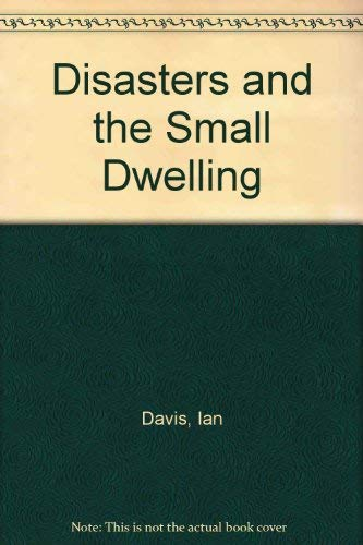 9780080247533: Disasters and the Small Dwelling