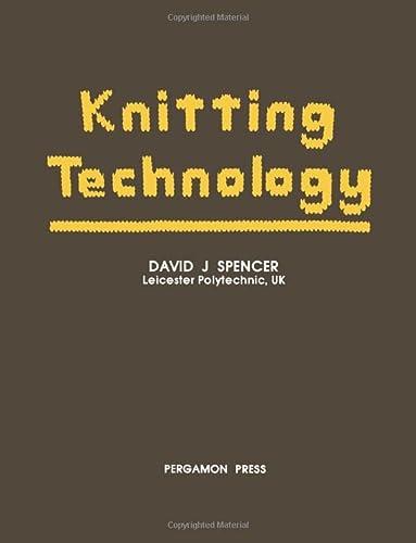 Knitting Technology : A Comprehensive Handbook and: D. J. Spencer