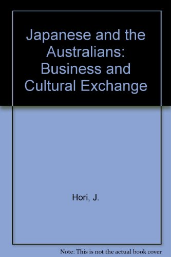 9780080248295: Japanese and the Australians: Business and Cultural Exchange