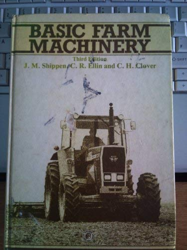 9780080249124: Basic Farm Machinery, Third Edition (Pergamon International Library of Science, Technology, Engineering & Social Studies)