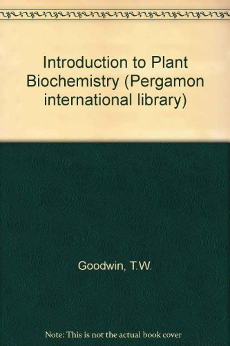 9780080249216: Introduction to Plant Biochemistry (Pergamon international library)