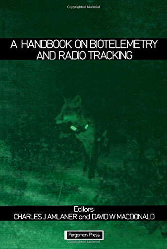 A Handbook on Biotelemetry and Radio Tracking : International Conference: Biotelemetry and Radio ...