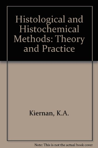 9780080249353: Histological and Histochemical Methods: Theory and Practice