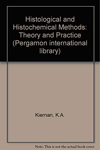 9780080249360: Histological and Histochemical Methods: Theory and Practice