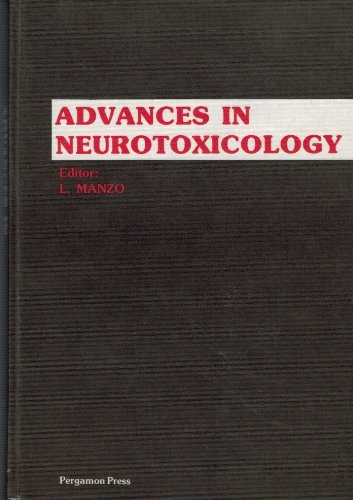 9780080249537: Advances in Neurotoxicology: Proceedings of the International Congress of Neurotoxicology, Varese, Italy, 27-30 September 1979