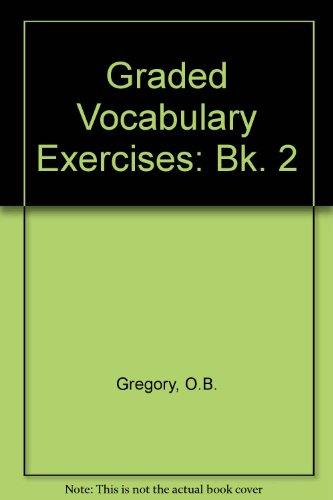 9780080249858: Graded Vocabulary Exercises: Bk. 2