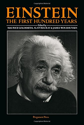 9780080250199: Einstein: The First Hundred Years