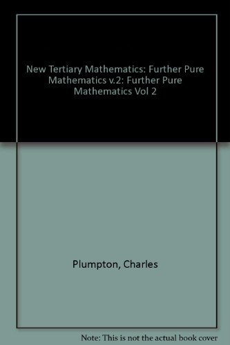 9780080250328: New Tertiary Mathematics: Further Pure Mathematics v.2: Further Pure Mathematics Vol 2