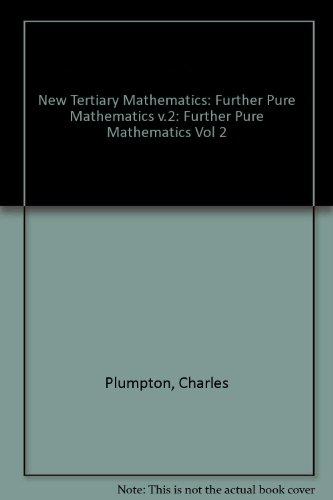 9780080250328: New Tertiary Mathematics: Further Pure Mathematics Vol 2