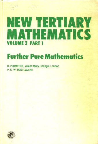 9780080250335: New Tertiary Mathematics, Part 1: Applied Mathematics (Pergamon International Library of Science, Technology, Engineering & Social Studies)