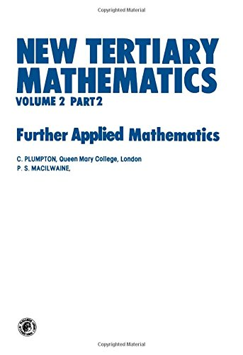 9780080250373: New Tertiary Mathematics: Further Applied Mathematics v.2: Further Applied Mathematics Vol 2 (Pergamon International Library of Science, Technology, Engineering & Social Studies)