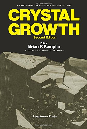 9780080250434: Crystal growth (Science of the solid state)